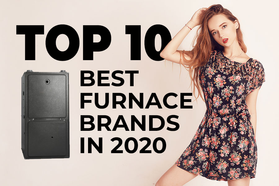 top-10-furnace-brands-2020-Canada-energy-solution-air-conditioner-furnace-water-heater-attic-insulation-installation-repair-toronto-gta